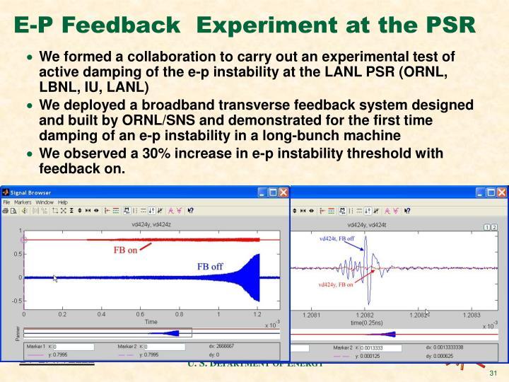 E-P Feedback  Experiment at the PSR