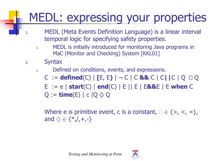 MEDL: expressing your properties