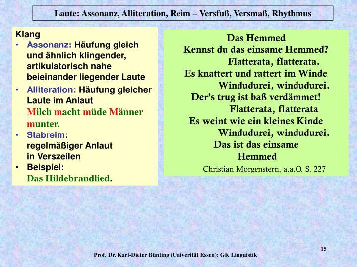 Laute: Assonanz, Alliteration, Reim – Versfuß, Versmaß, Rhythmus