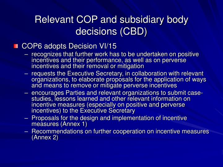 Relevant COP and subsidiary body decisions (CBD)