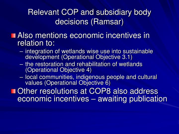 Relevant COP and subsidiary body decisions (Ramsar)