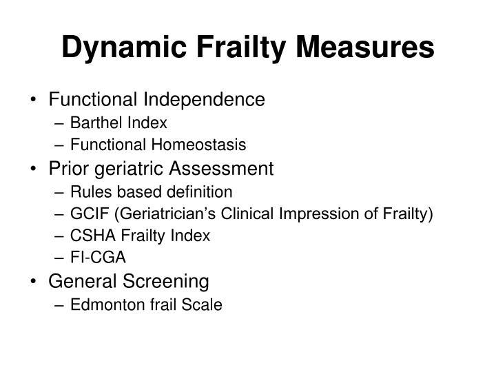 Dynamic Frailty Measures