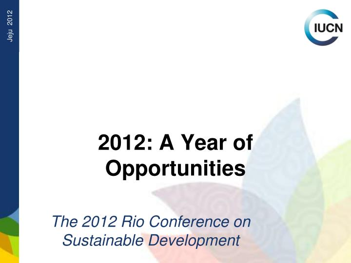 2012 a year of opportunities