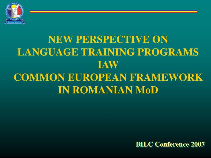 Ppt New Perspective On Language Training Programs Iaw Common