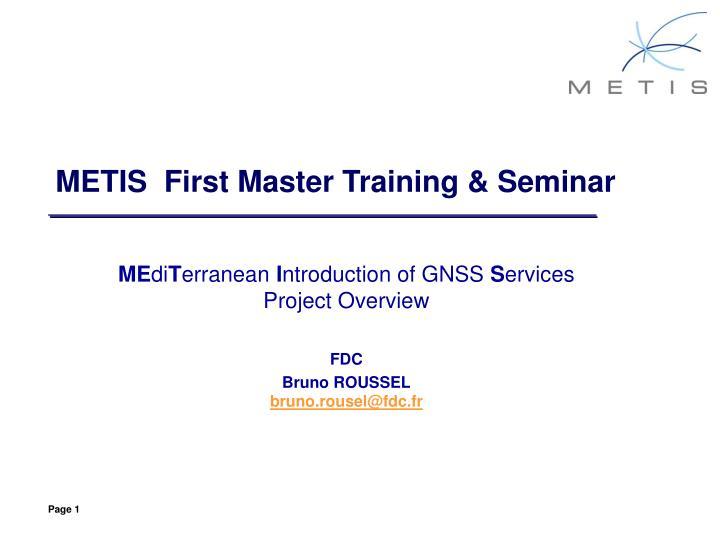 PPT - ME di T erranean I ntroduction of GNSS S ervices