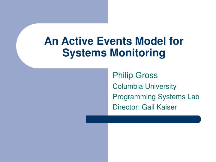 An active events model for systems monitoring