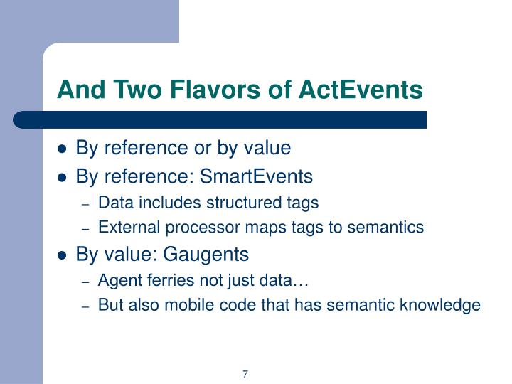 And Two Flavors of ActEvents