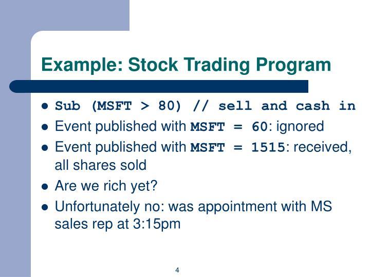 Example: Stock Trading Program