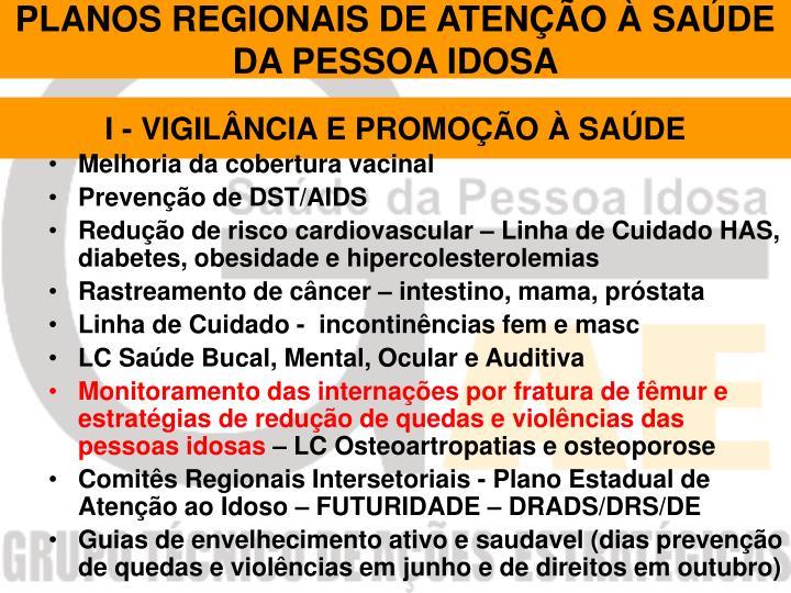 PLANOS REGIONAIS DE ATENÇÃO À SAÚDE DA PESSOA IDOSA