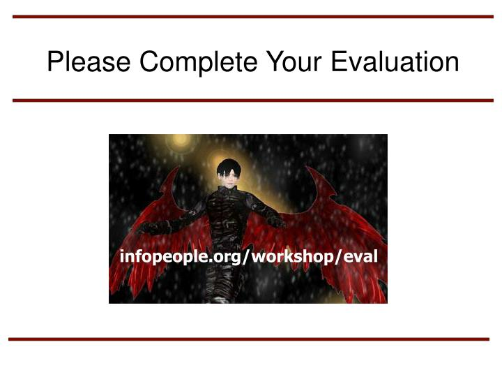 Please Complete Your Evaluation