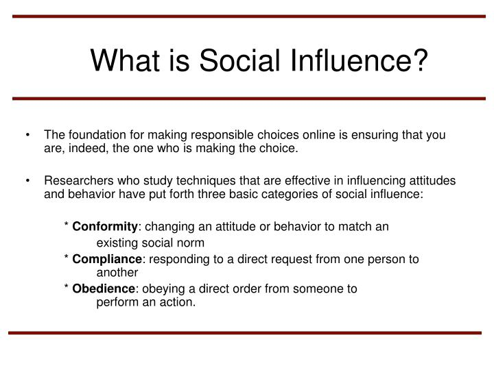 What is Social Influence?