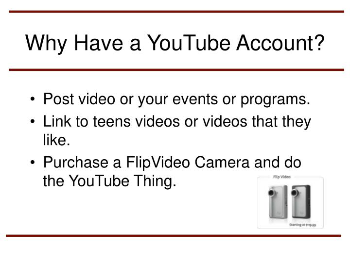 Why Have a YouTube Account?