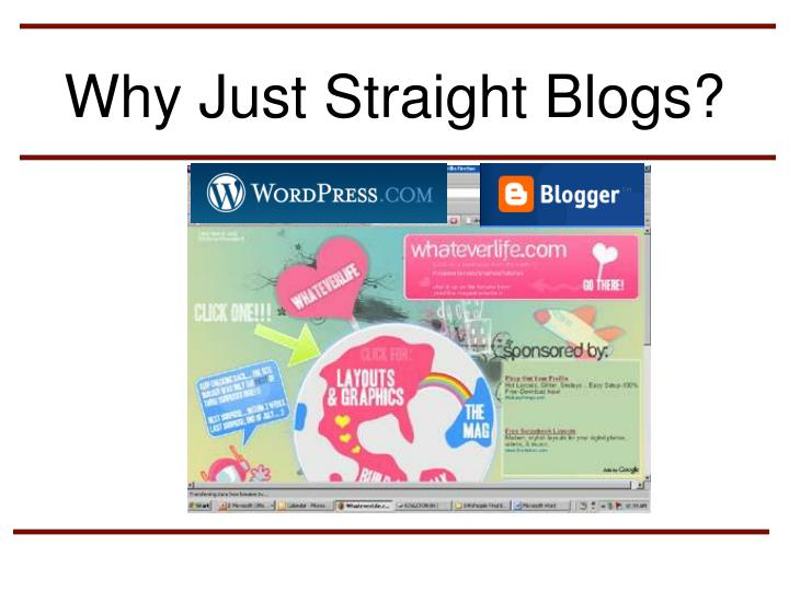 Why Just Straight Blogs?
