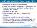 ogc interoperability experiments ie s