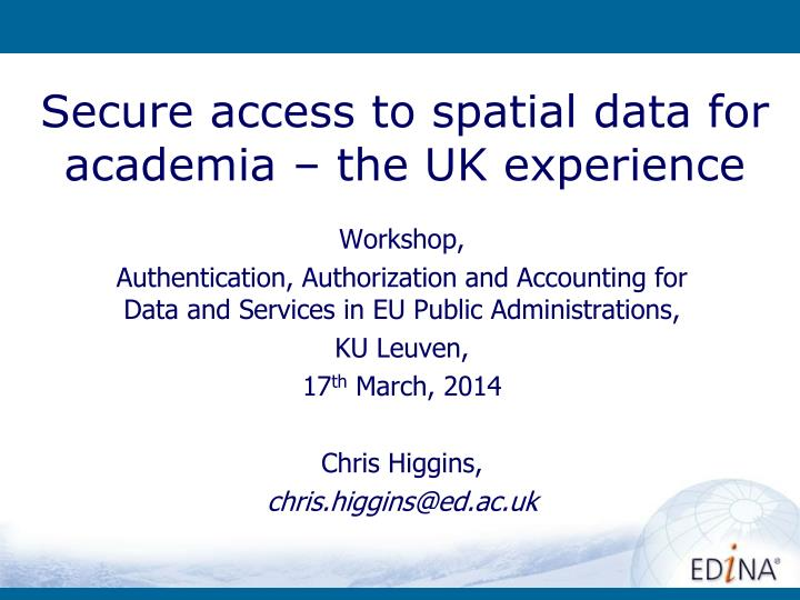 secure access to spatial data for academia the uk experience n.