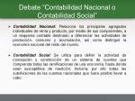 debate contabilidad nacional o contabilidad social