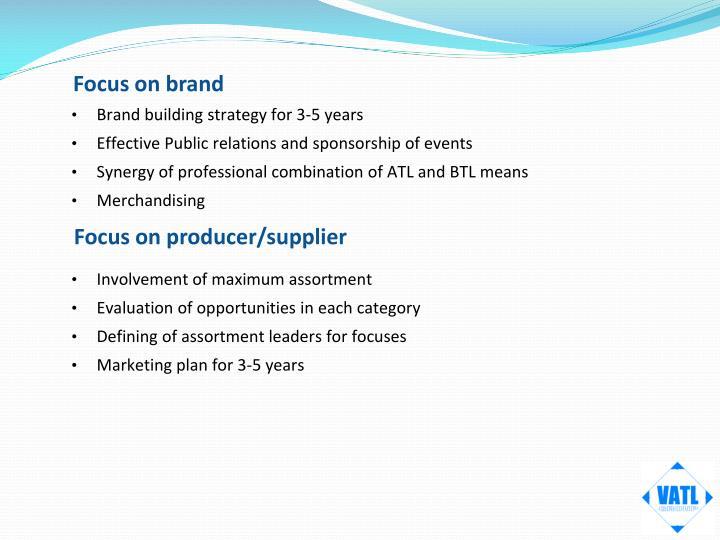 Focus on brand