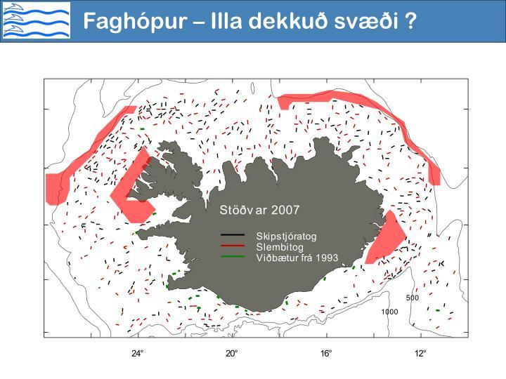Faghópur – Illa dekkuð svæði ?