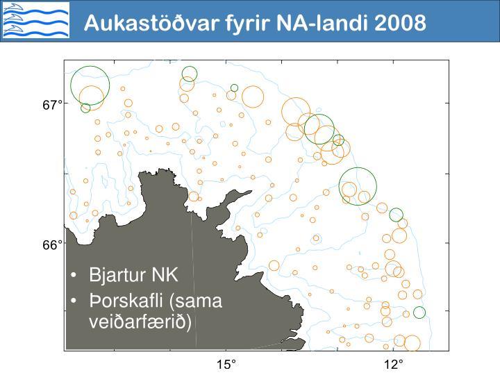 Aukastöðvar fyrir NA-landi 2008