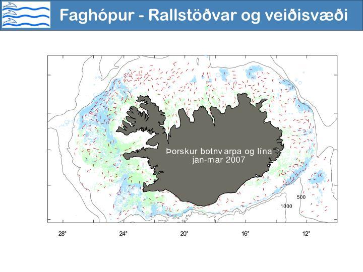 Faghópur - Rallstöðvar og veiðisvæði