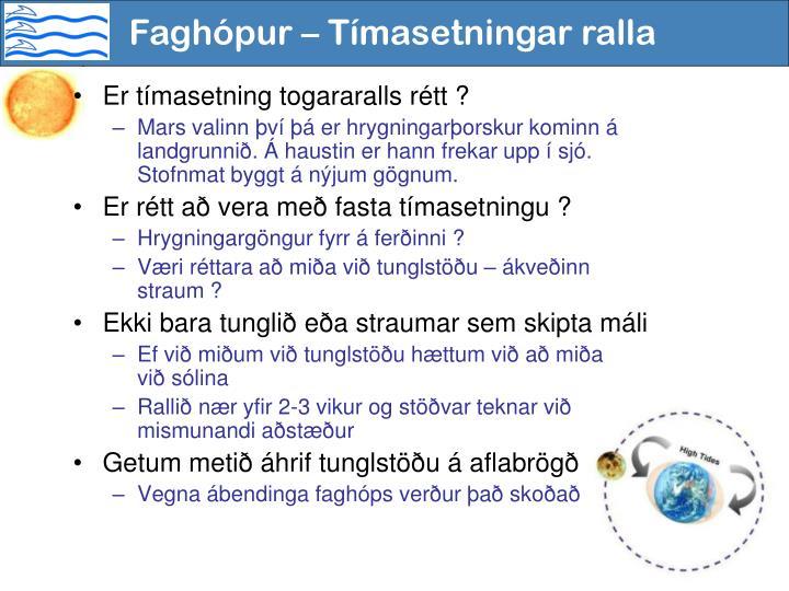 Faghópur – Tímasetningar ralla