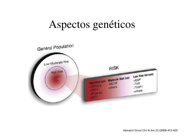 Aspectos genéticos