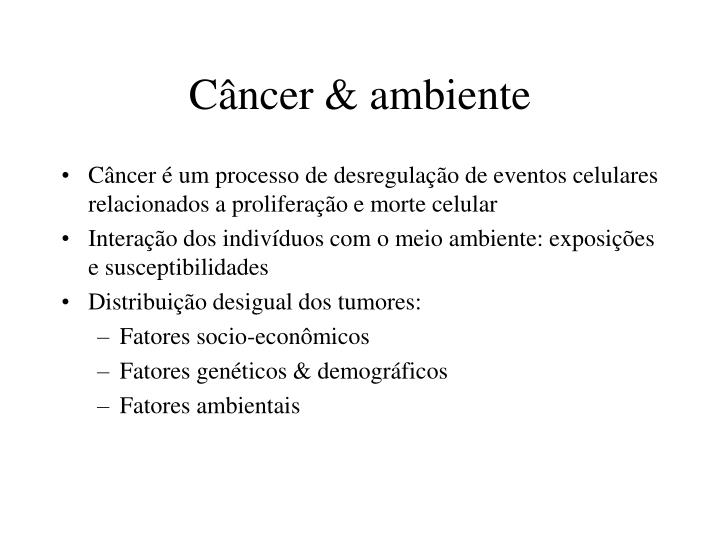 C ncer ambiente