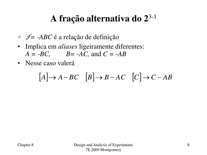 A fração alternativa do 2