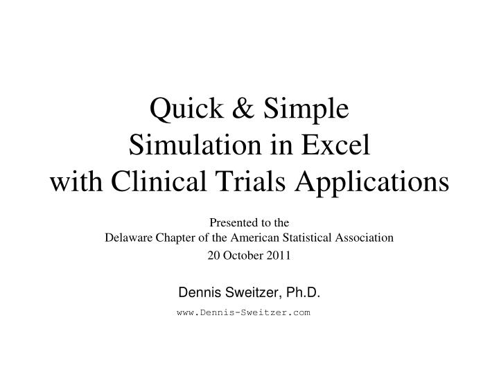 PPT - Quick & Simple Simulation in Excel with Clinical