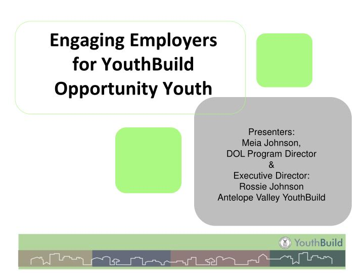 engaging employers for youthbuild opportunity youth