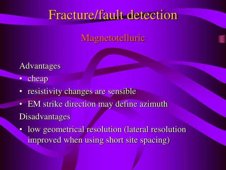 Fracture/fault detection
