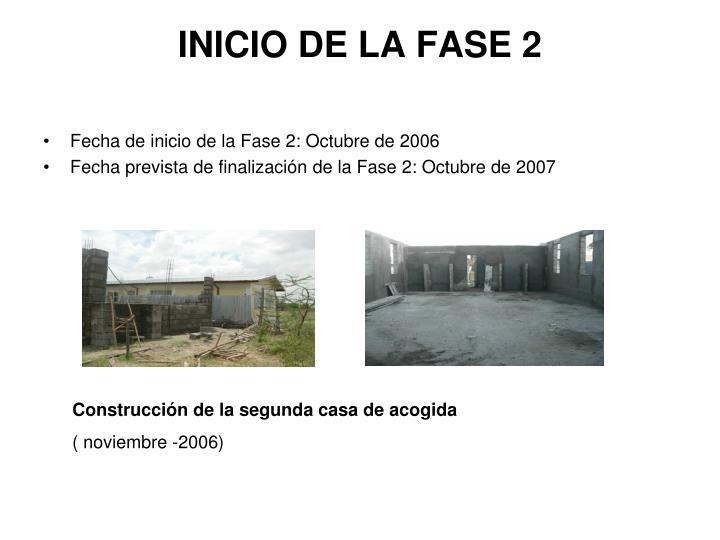 INICIO DE LA FASE 2
