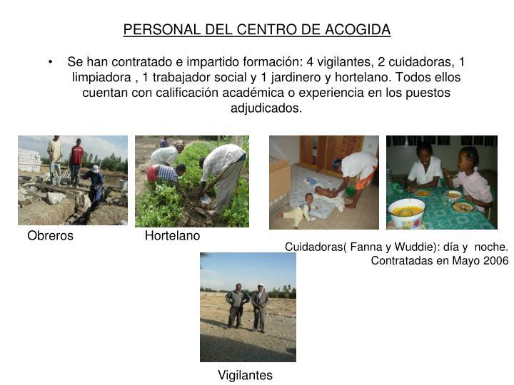 PERSONAL DEL CENTRO DE ACOGIDA