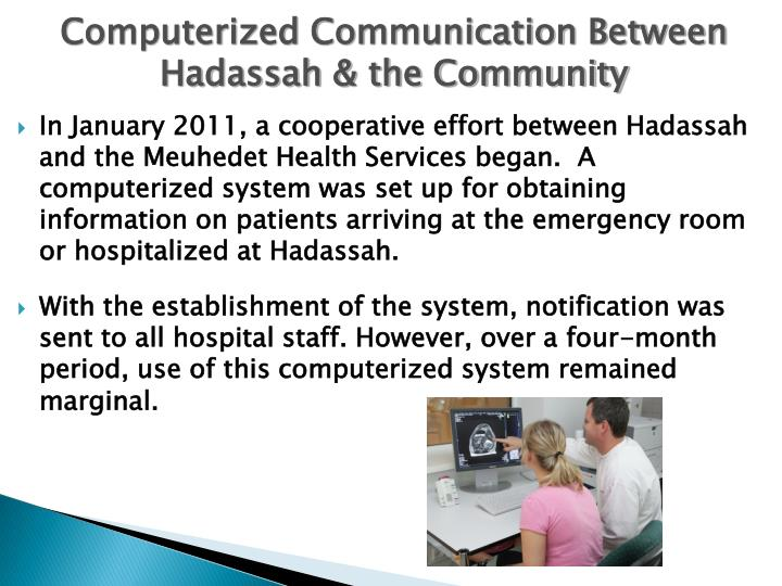 Computerized Communication Between Hadassah & the Community