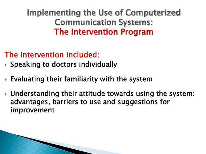 Implementing the Use of Computerized Communication Systems: