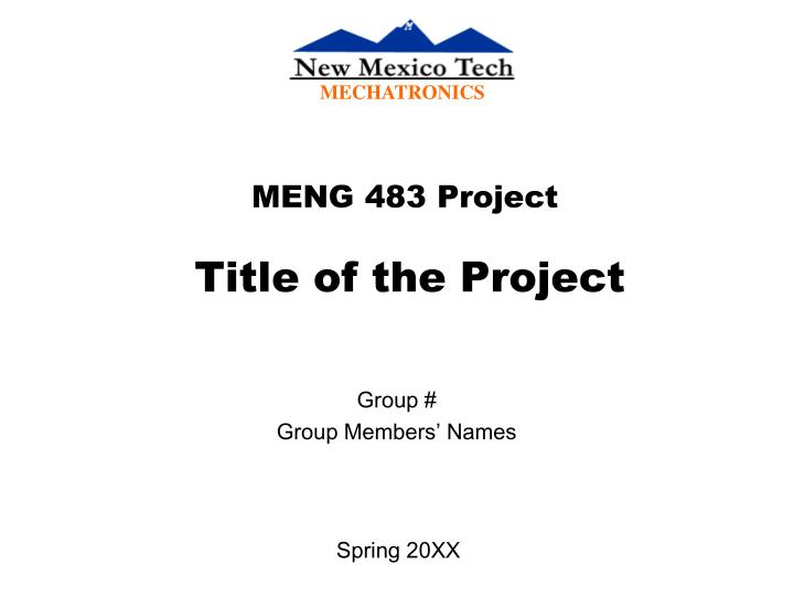 meng 483 project title of the project n.