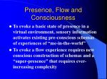 presence flow and consciousness