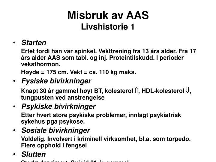 Misbruk av aas livshistorie 1