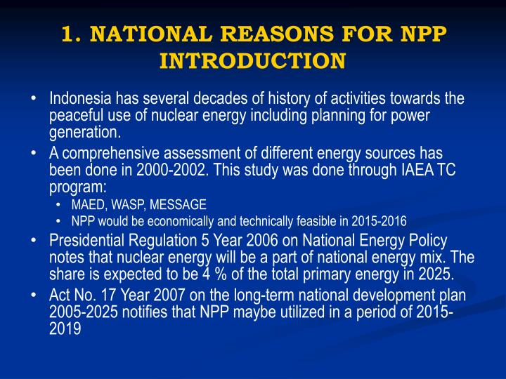 1. NATIONAL REASONS FOR NPP INTRODUCTION