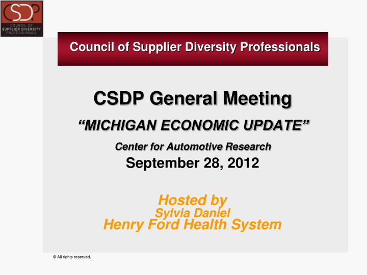 Csdp general meeting michigan economic update center for automotive research september 28 2012