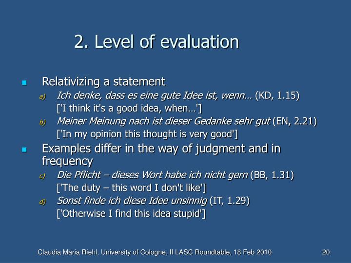 2. Level of evaluation