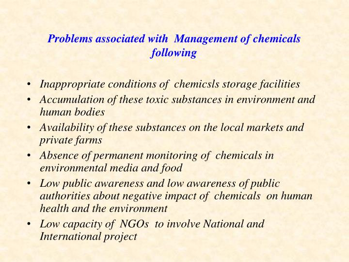 Problems associated with  Management of chemicals following