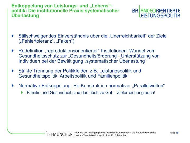 """Entkoppelung von Leistungs- und """"Lebens""""-politik: Die institutionelle Praxis systematischer Überlastung"""