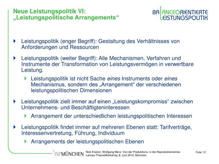 """Neue Leistungspolitik VI: """"Leistungspolitische Arrangements"""""""