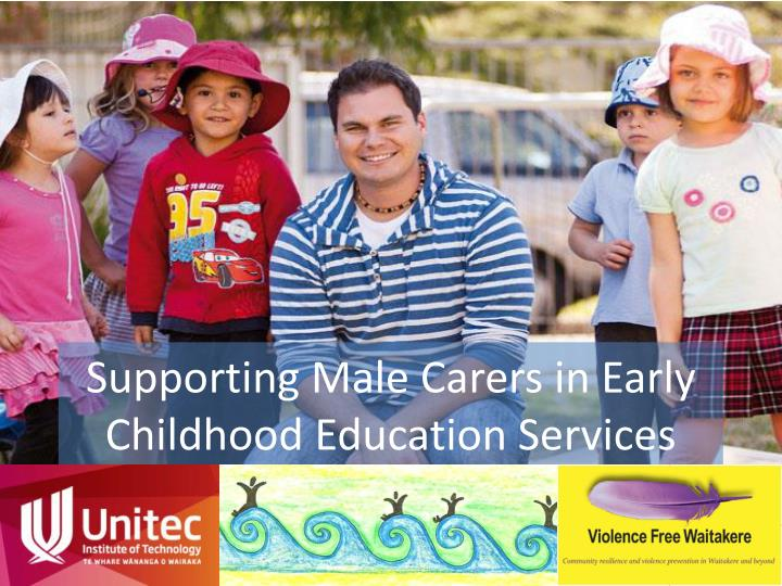 Supporting male carers in early childhood education services