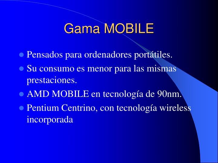 Gama MOBILE