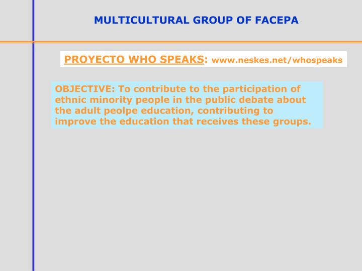 MULTICULTURAL GROUP OF FACEPA