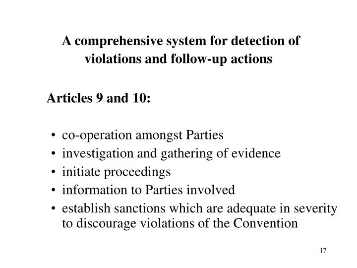 A comprehensive system for detection of violations and follow-up actions