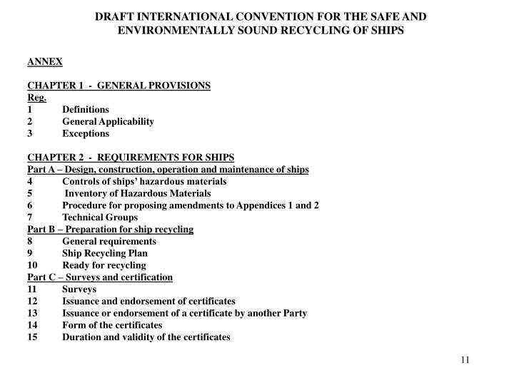 DRAFT INTERNATIONAL CONVENTION FOR THE SAFE AND ENVIRONMENTALLY SOUND RECYCLING OF SHIPS