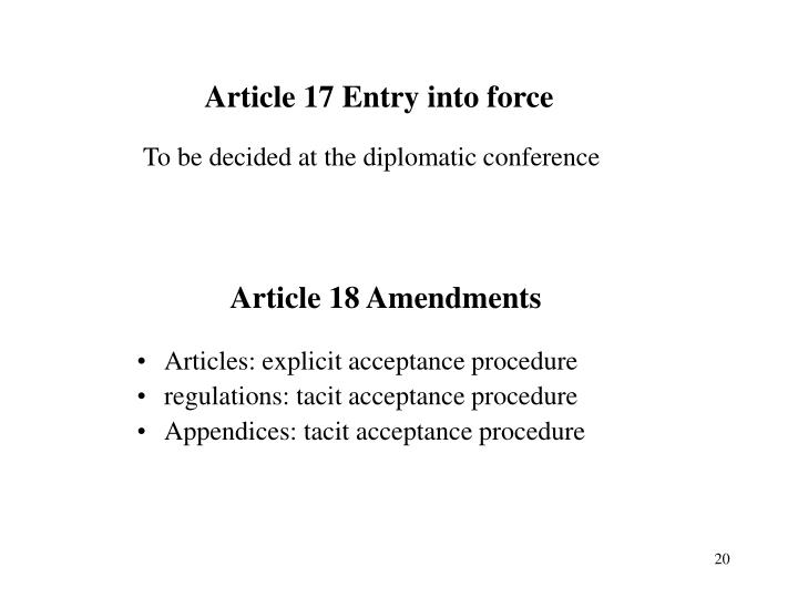 Article 17 Entry into force